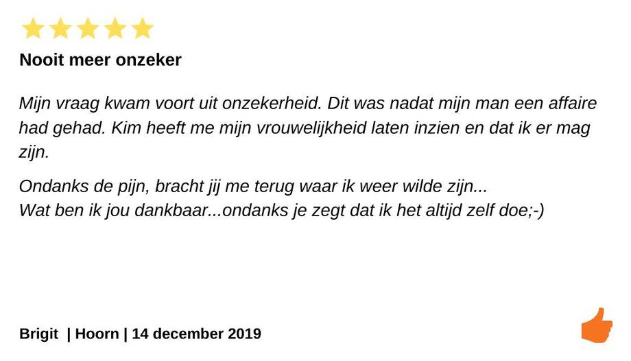Review Individuele therapie en coaching Hoorn. Onzeker na de affaire. Kim Kromwijk heeft mijn vrouwelijkheid laten inzien.