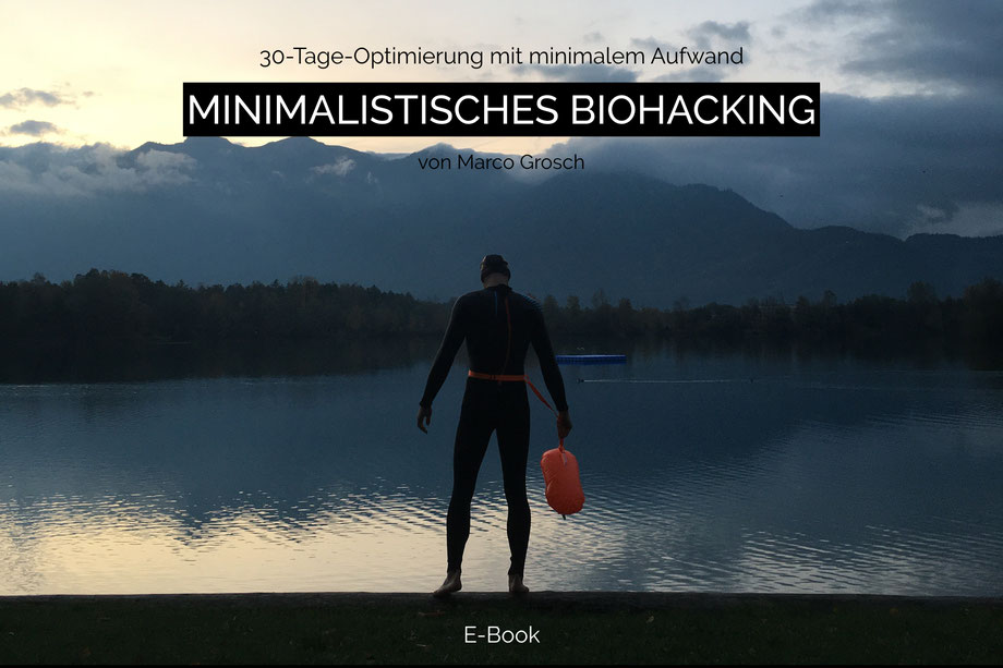 Minimalist Biohacker EBook
