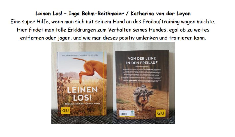 Leinen Los! Freilauftraining für den Hund - Inga Böhm-Reithmeier / Katharina von der Leyen