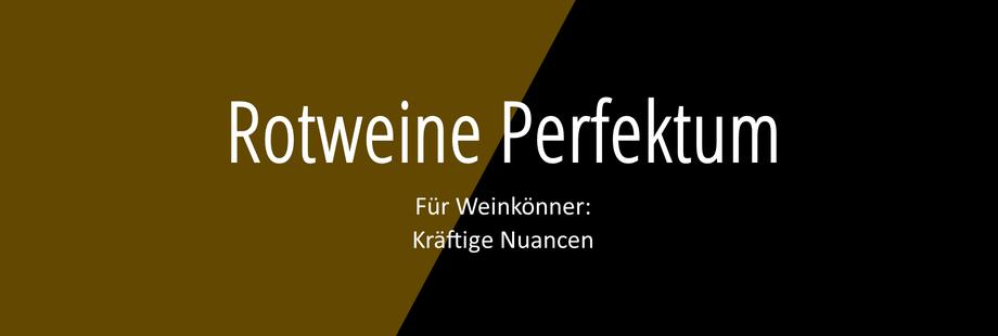 Weingut Hufnagel Neckenmarkt, Rotweine Perfektum für Weinkönner mit kräftigen Nuancen