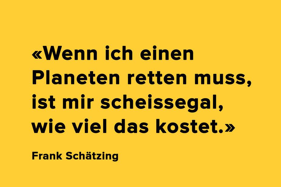 Zitat: Frank Schätzing