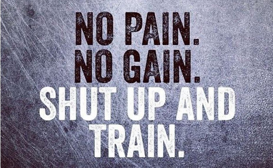 No-Pain-No-Gain-Stay-Motivated