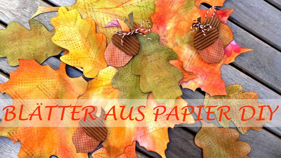 Dekoration - Herbstblätter aus Papier basteln - DIY-Projekt