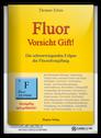 Fluor – Vorsicht Gift! - Taschenbuch (Thomas Klein)