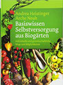 Basiswissen Selbstversorgung aus Biogärten Individuelle und gemeinschaftliche Wege und Möglichkeiten