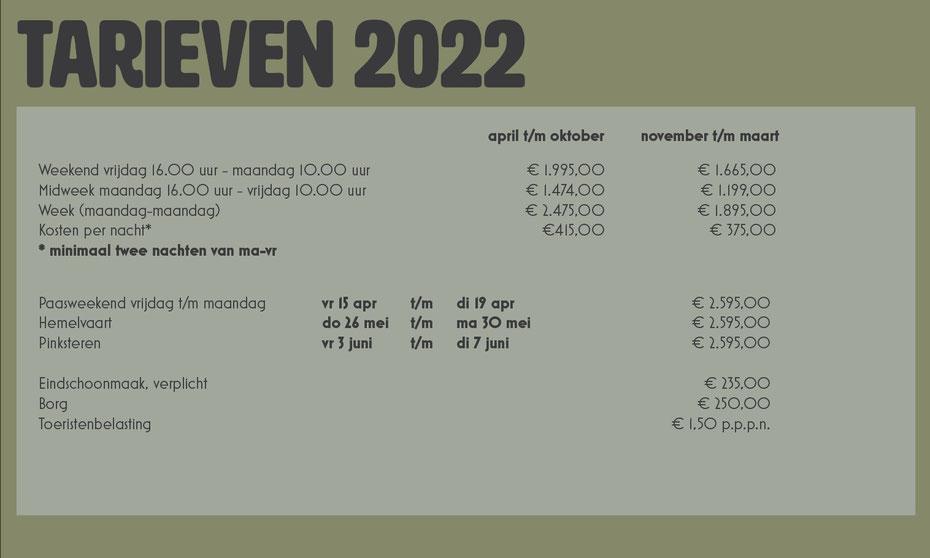 Tarieven groepsaccommodatie De Oosterweide 2022, toeristenbelasting n.t.b., er geld voor de zomervakantie een afwijkend tarief, midweek: €1675,-- week: €2675,--