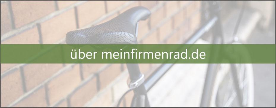 Erfahren Sie mehr über die Macher:innen von meinfirmenrad.de