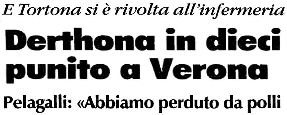 ACCADDE OGGI NEL 1989: CHIEVO VERONA - DERTHONA 2-1