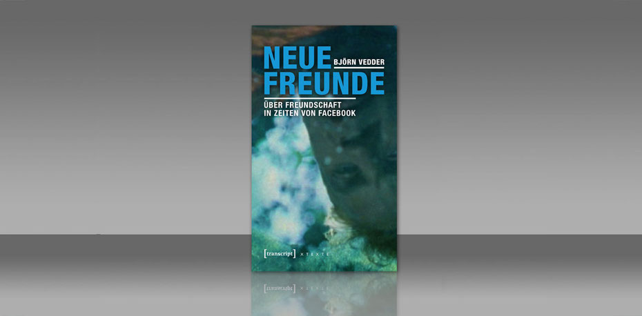Björn Vedder Neue Freunde