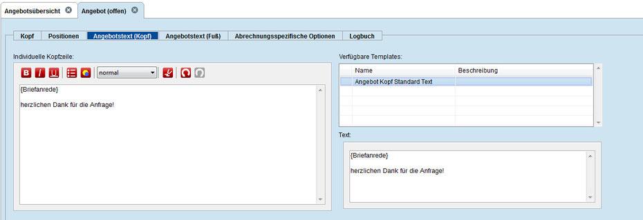 Der oben angelegte Standard Textbaustein wird hier in Angebotstext Kopf automatisch verwendet