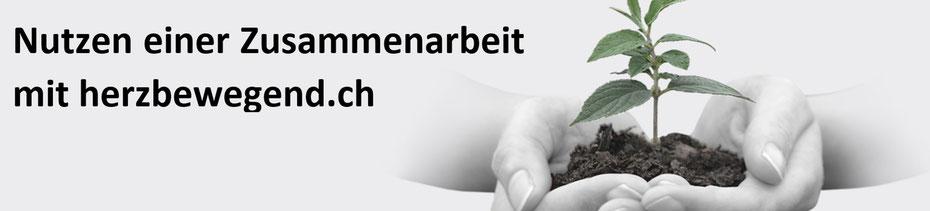 Nutzen einer Zusammenarbeit mit herzbewegend.ch