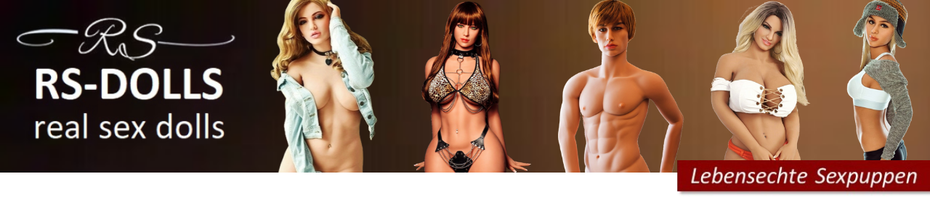 Sex Dolls kaufen Sexpuppen Hersteller