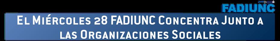 EL MIÉRCOLES FADIUNC CONCENTRA JUNTO A LAS ORGANIZACIONES SOCIALES