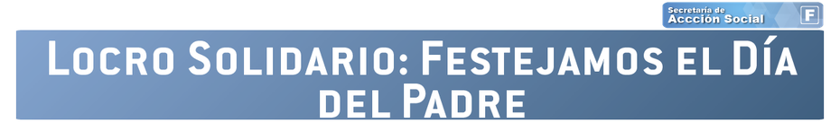 LOCRO SOLIDARIO: FESTEJAMOS EL DÍA DEL PADRE DE LA PATRIA