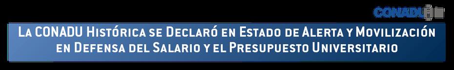 CONADU Histórica se declaró en estado de alerta y movilización en defensa del salario y el presupuesto universitario