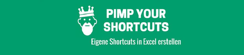 Eigene Shortcuts in Excel erstellen
