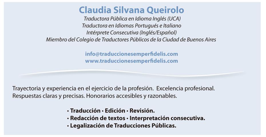 Traductora Pública en Idioma Inglés (UCA) Traductora en Idiomas Portugués e Italiano. Intérprete Consecutiva