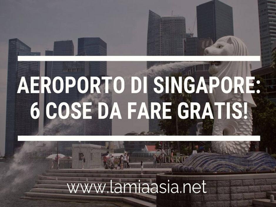 Sei cose da fare gratis all'aeroporto Changi di Singapore