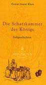 Die Schatzkammer des Königs - Sufigeschichten von Hazrat Inayat Khan - Verlag Heilbronn, der Sufiverlag