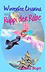 eBook | E-Book | neu | Kinder-Buch | Kinderbuch | Advent | Weihnacht | Abenteuer-Märchen | Kindergeschichten | Bilderbuch | Pferde | Tiere | Rabe | Vögel | Winterfee Chiarina Kinderbuch-Reihe von Annina Boger