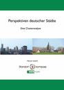 """Titelblatt der Studie """"Perspektive deutscher Städte"""""""