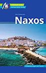 Naxos Reiseführer Michael Müller Verlag Individuell reisen mit vielen praktischen Tipps
