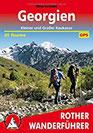 Georgien Kleiner und Großer Kaukasus. 45 Touren. Mit GPS-Tracks (Rother Wanderführer)