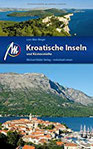 Kroatische Inseln und Küstenstädte Reiseführer Michael Müller Verlag Individuell reisen mit vielen praktischen Tipps.