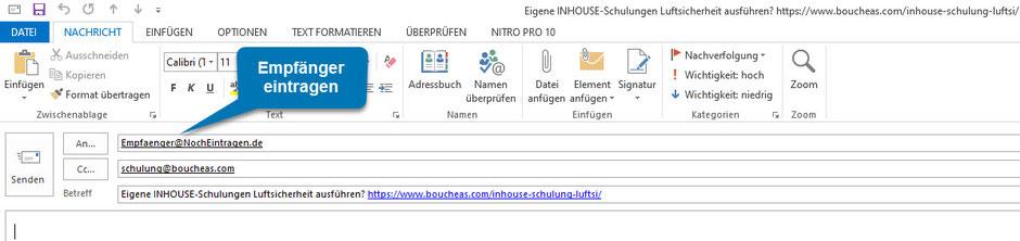 Bild OUTLOOK: Ansicht nach Klick auf mailto:Empfaenger@NochEintragen.de?cc=schulung@boucheas.com&subject=Eigene INHOUSE-Schulungen Luftsicherheit ausführen? https://www.boucheas.com/inhouse-schulung-luftsi/