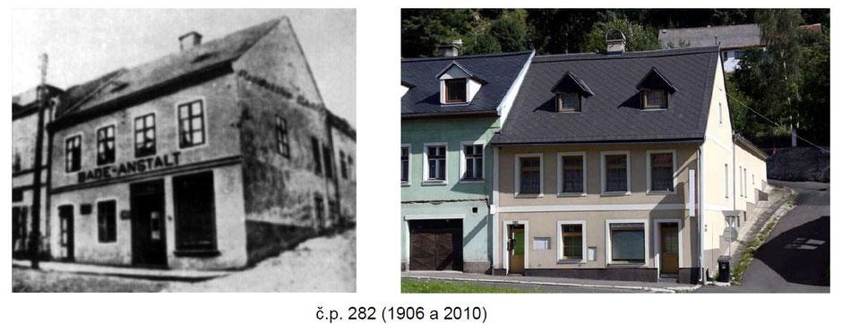 Im Haus Nr.282 hat im Jahr 1906 der Bäckermeister Kühn das erste Badeanstalt mit Radon Wasser eröffnet. Das Radonwasser wurde aus der Grube Svornost  mehrmals täglich gebracht.