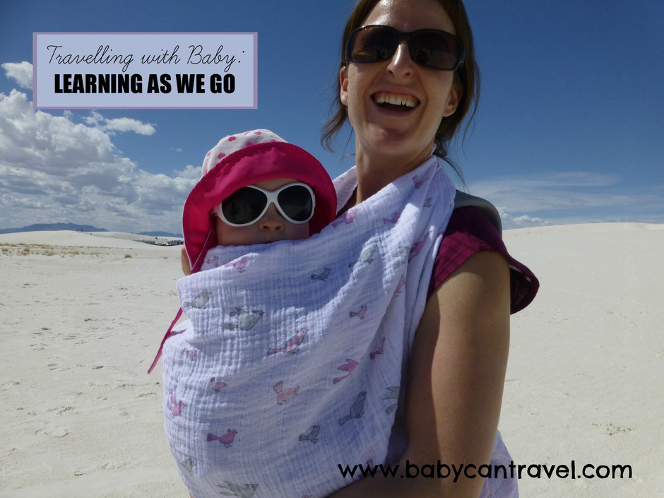 Travelling with a baby - Learning as we go