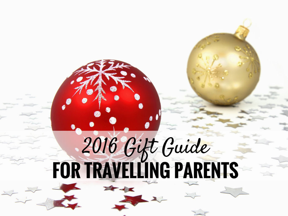Holiday Gift Guide for Travelling Parents