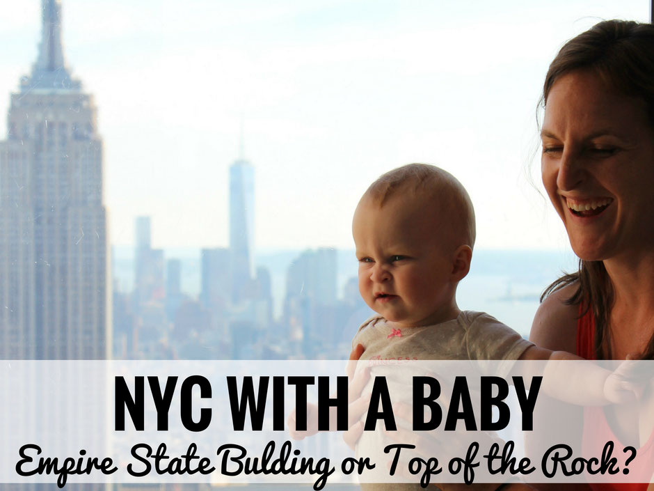 NYC with a Baby | Travel with baby, infant, toddler | Traveling with baby | Family Travel | Manhattan with a baby | Top of the Rock | Rockefeller Center | Empire State Building | Travel to NYC |