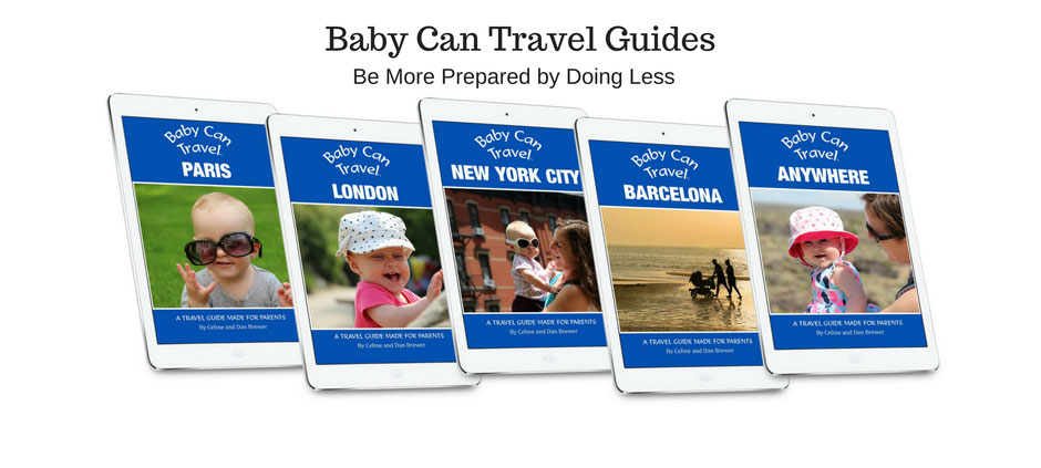 Baby Can Travel: Anywhere. A travel guide written specifically for parents.