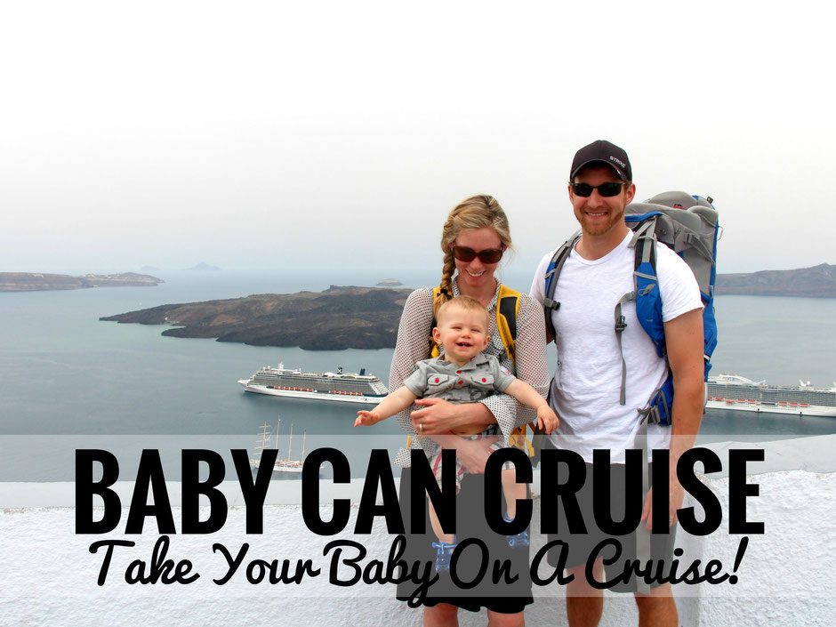"We say ""Baby Can Cruise""! From flying tips to the pros and cons of taking a baby on a cruise. Read more at http://www.BabyCanTravel.com/blog"