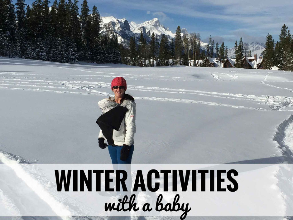 Don't be stuck inside all winter with your baby. Here are 5 activities you can do outside with your baby in the winter. Read more at www.BabyCanTravel.com/blog
