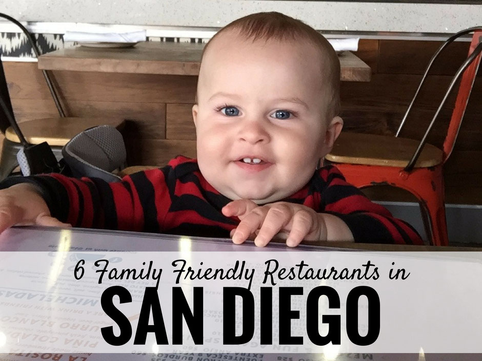 6 Family Friendly Restaurants in San Diego| Family Travel  | Travel with baby, infant, toddler | Traveling with baby | Family Travel | San Diego with a baby | California Family Vacation | Mission Beach | La Jolla with a baby