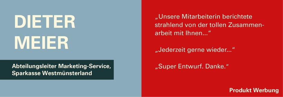 FUNKENFLUG DESIGN Kundenstimmen Herr Meier Abteilungsleiter Marketing Service Sparkasse Westmünsterland