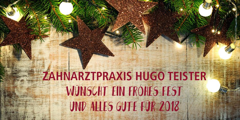 Weihnachtsgrüße 2017 von Zahnarztpraxis Hugo Teister