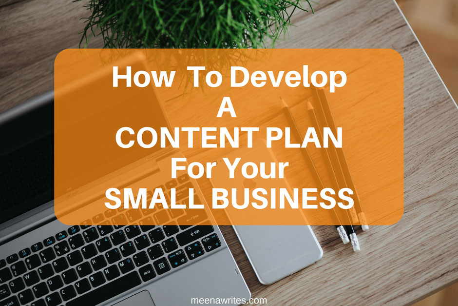 How to develop a content plan for your small business