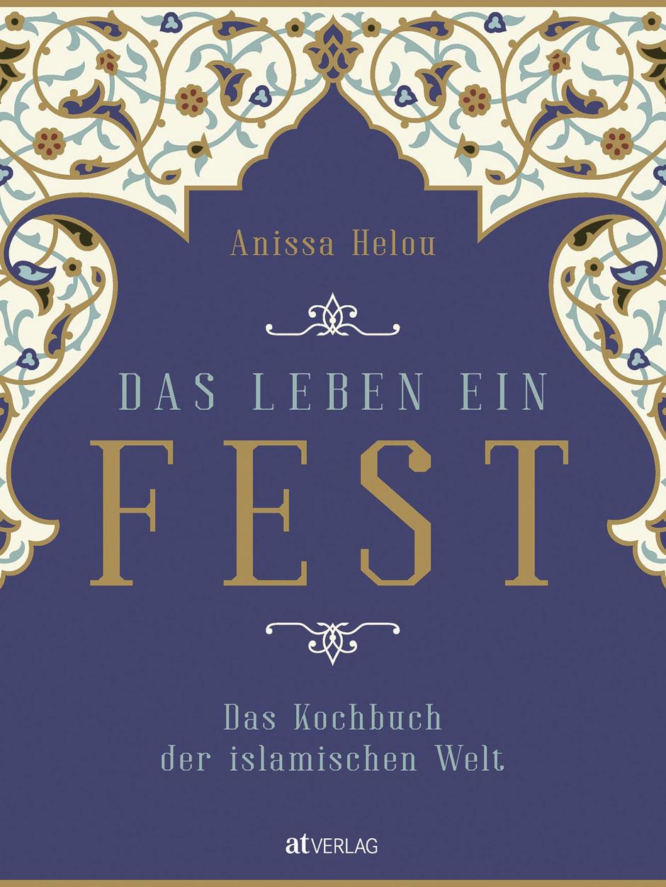 Das Leben ein Fest AT Verlag Kochbuchrezension