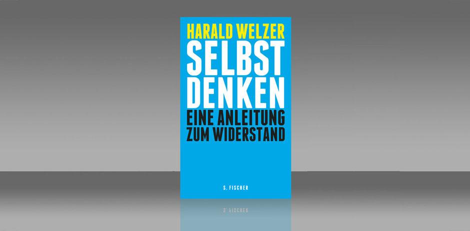 Harald Welzer Selbst Denken