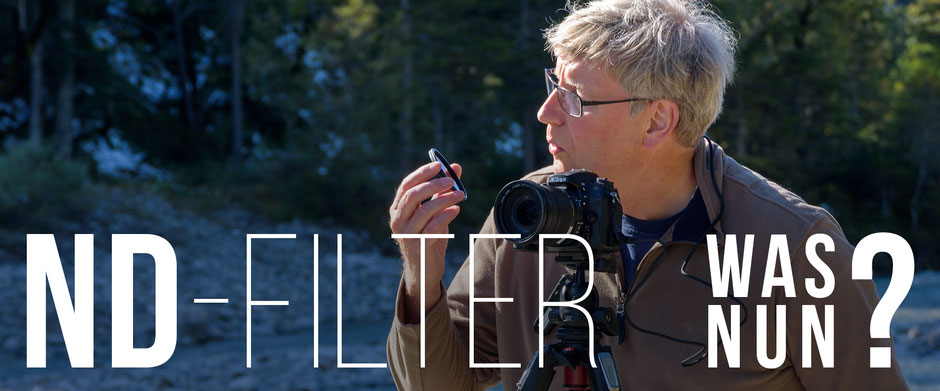 ND-Filter, Neutral Density Filter, Langzeitbelichtung, Long Exposure Shot, ND ~ Now What, Hinterriss Bavaria Germany, Dr. Ralph Oehlmann, Oehlmann-Photography