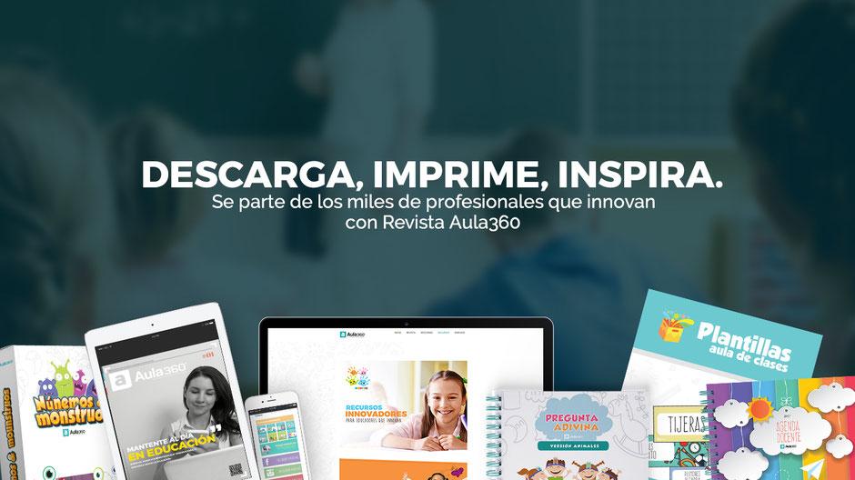 Descarga, imprime, inspira, descarga gratis los recursos imprimibles para profesores Aula360