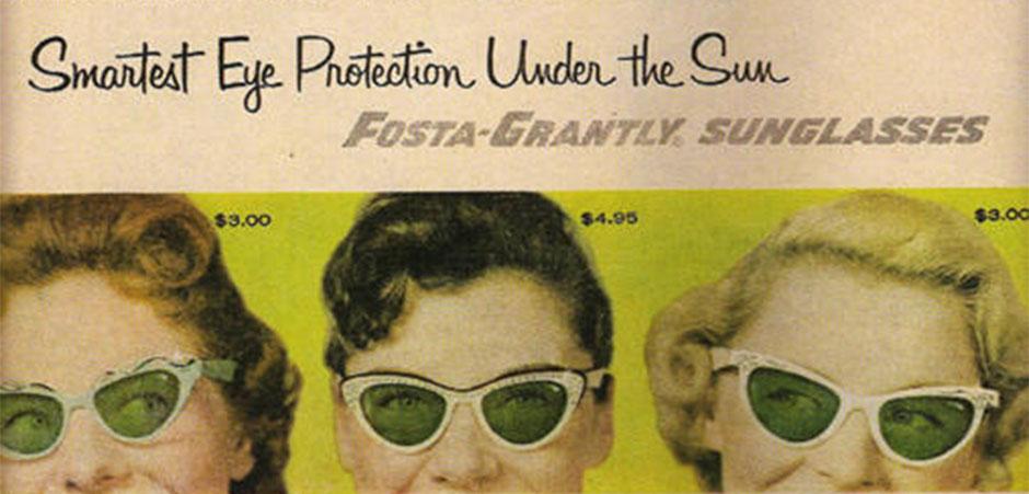 """Publicidad Foster Grant """" la manera inteligente de proteger los ojos de los rayos del sol"""""""