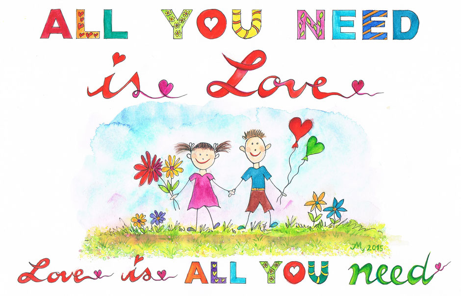 Von Künstlerin Iris Müller auf den Punkt gebracht: LOVE IS ALL YOU NEED