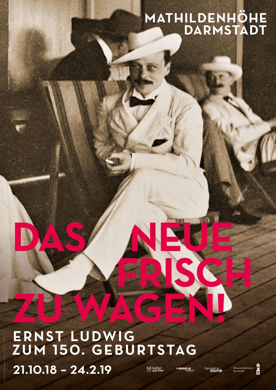 Plakat zur Sonderausstellung in Darmstadt auf der Mathildenhöhe, anlässlich Ernst Ludwigs 150sten Geburtstag
