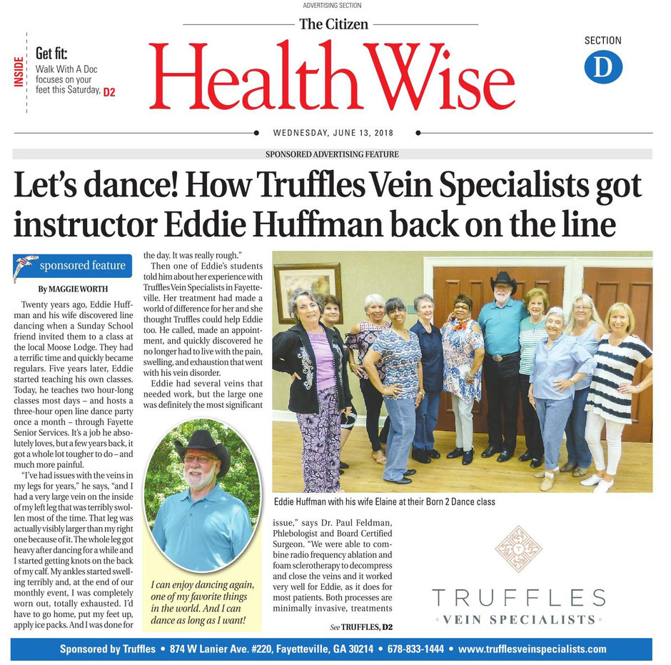 Eddie Huffman is a line dance instructor for Fayette Senior Services. He suffered leg pain and large varicose veins and received treatment by Dr. Paul Feldman and Truffles Vein Specialists and feels fantastic.