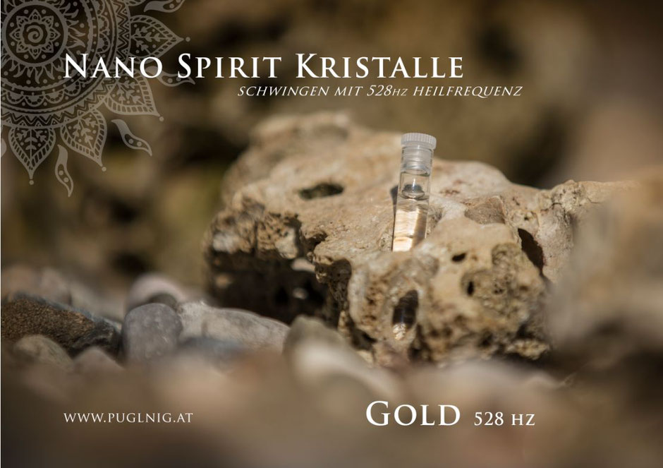 Nano 528 hz Gold Spirit Kristalle www.puglnig.at