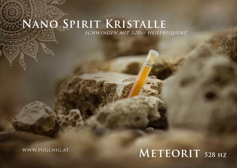 Nano 528 hz Meteorit Spirit Kristalle www.puglnig.at